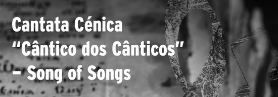 """Cantata Cénica """"Cântico dos Canticos"""